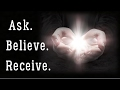 How to Ask Believe & Receive - Your Thoughts are Real Things! Law of Attraction