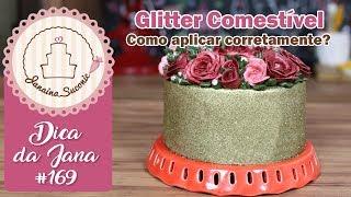 Dica da Jana #169 Como Aplicar o Glitter Por Janaina Suconic