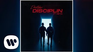 Elias Abbas - Disciplin (feat. Keya) (Official Audio)