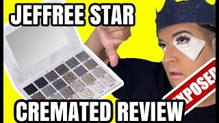 JEFFREE STAR CREMATED REVIEW THE TRUTH