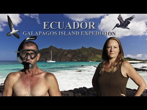 Ecuador Episode 2 Galapagos Island Expedition