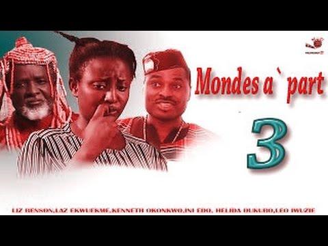 Mondes a` part SEASON 3 - Dernières nigérian Nollywood Film (FRENCH VERSION)
