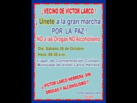 Serenazgo Victor Larco Marcha por la paz 26 de octubre 2013