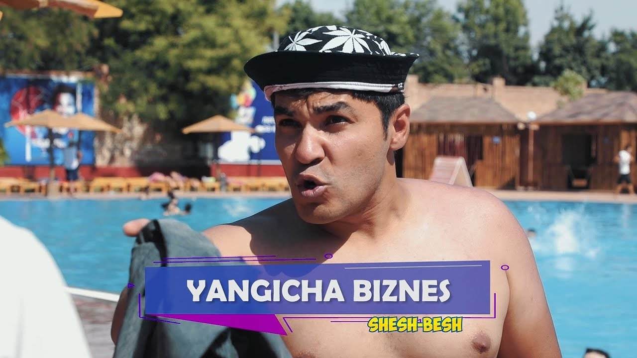 Shesh Besh - Yangicha biznes