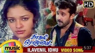 Ilavenil Idhu Vaigasi Matham | Kadhal Rojave | Tamil HD Songs