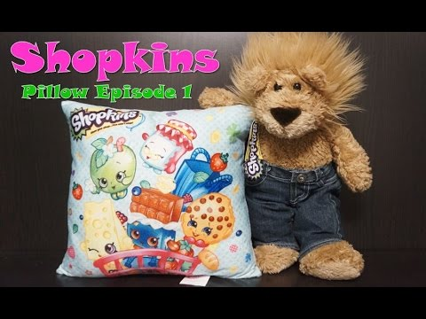 SHOPKINS PILLOW Episode 1 LuckyLionBear Kooky Cookie Cheeky Chocolate Chee Zee Apple Blossom