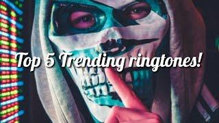 Top 5 trending ringtones | trending ringtones | 5 trending ringtones | ringtones