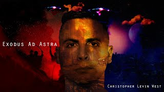 Christopher Levin West-Exodus Ad Astra (Official Music Video)