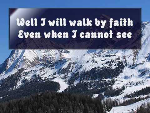 Walk By Faith Lyrics Jeremy Camp