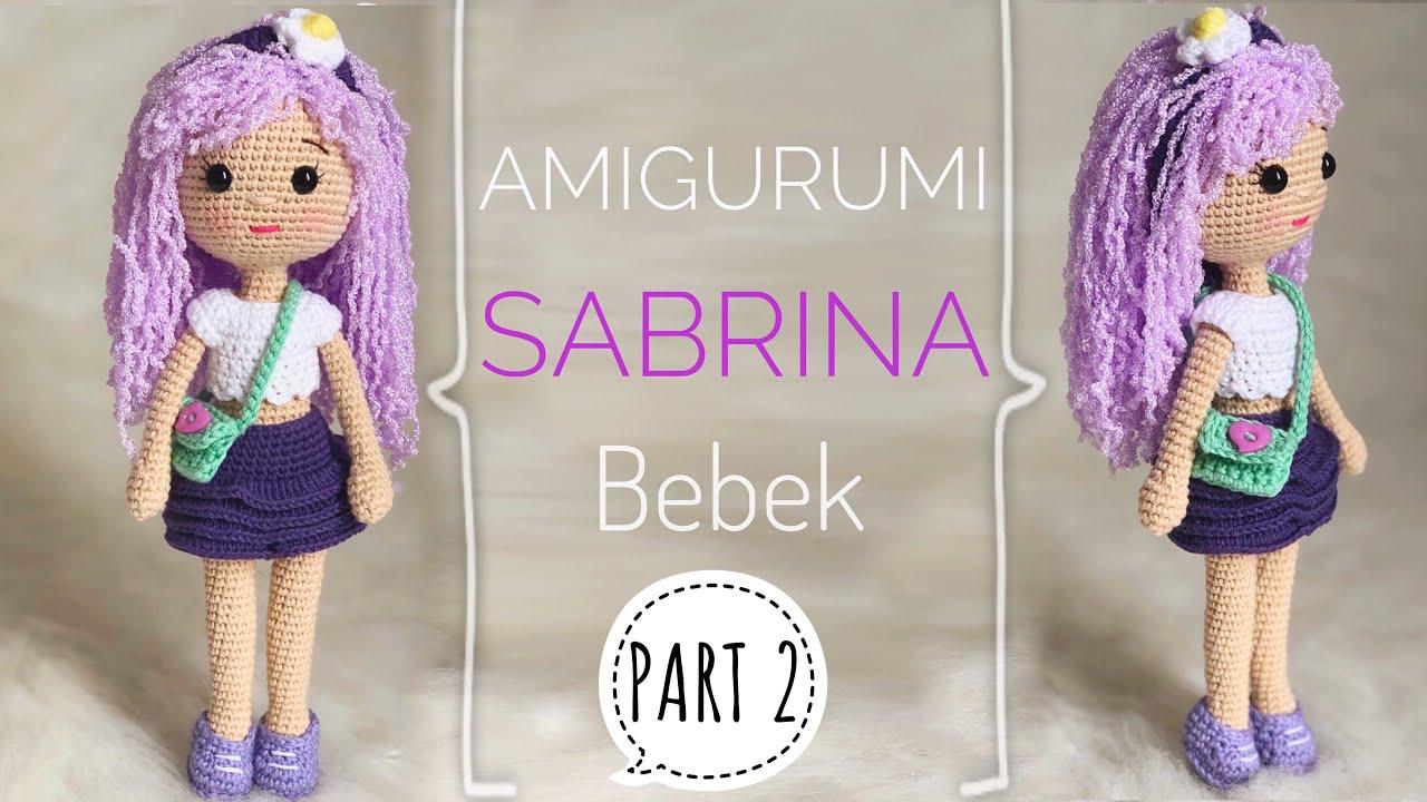 Part 2   Amigurumi SABRINA Bebek Yapılışı (Amigurumi Doll Pattern) ENG SUBTITLES ON
