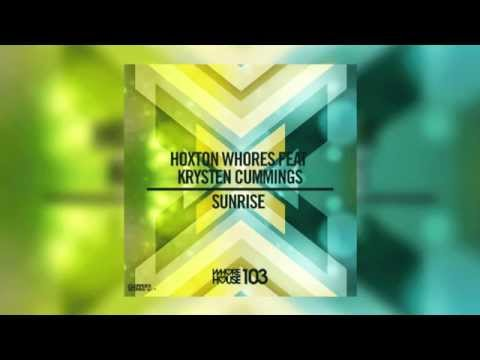 Hoxton Whores Feat. Krysten Cummings - Sunrise (Matthew Fox Remix) - Official Audio