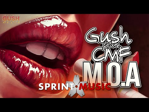 GUSH feat. CMF - M.O.A | Single Oficial