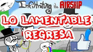Infiltrating The Airship | Lo lamentable regresa!!! | MasterAlan02