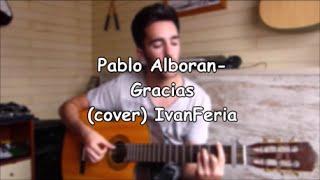 Pablo Alboran - Gracias (cover) IvanFeria