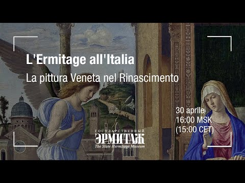 L'Ermitage all'Italia. La pittura Veneta nel Rinascimento from YouTube · Duration:  26 minutes 4 seconds