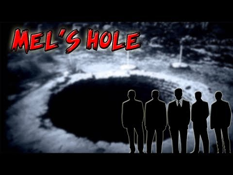 The Mystery of Mel's Hole