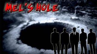 The Mystery of Mel's Hole