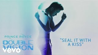 Prince Royce - Seal It With a Kiss