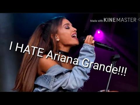 I HATE ARIANA GRANDE! read description!!!