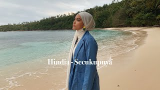 Hindia - Secukupnya (Cover By Mitty Zasia)
