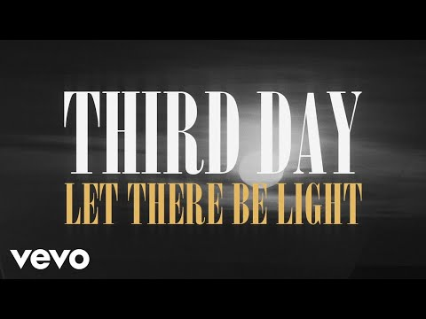 Third Day - Let There Be Light (Official Lyric Video)