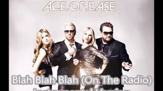 Ace.of.Base - Blah Blah Blah (On The Radio) Instrumental version