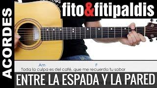 Entre la Espada Y La Pared Acordes Cover Guitarra Fito Fitipaldis