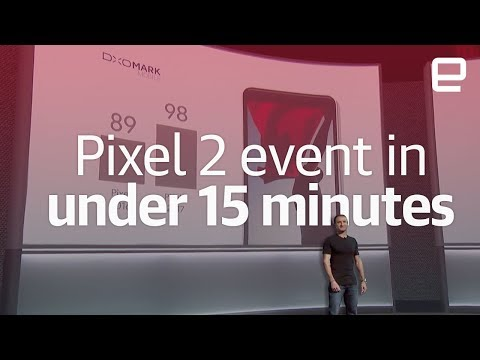 Google Pixel 2 event in under 15 minutes