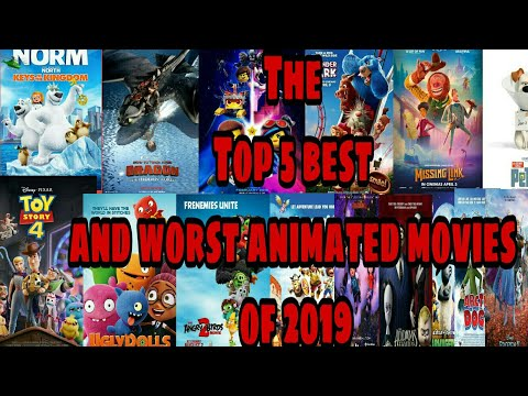 The Top 5 Best and Worst Animated Films Of 2019