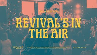 Revival's In The Air - Bethel Music feat. Melissa Helser