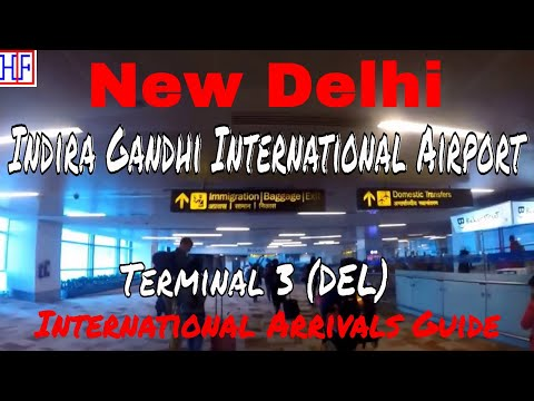 New Delhi International Airport - DEL (Terminal 3) - International Arrivals & Transportation to City
