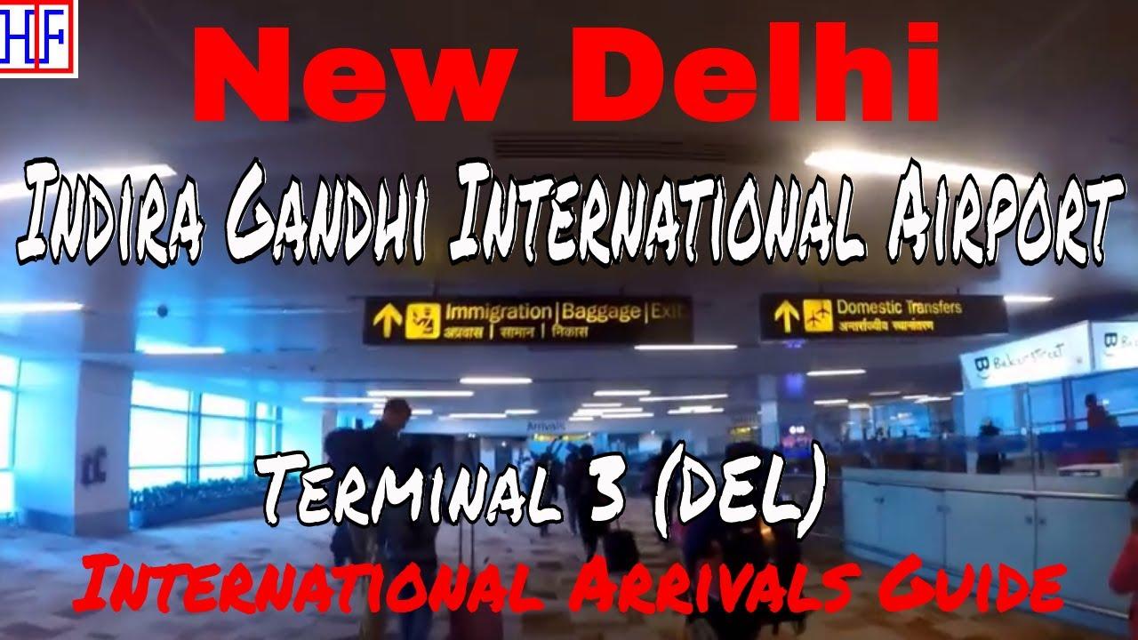 New Delhi International Airport  DEL (Terminal 3