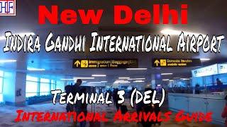 New Delhi International Airport - DEL (Terminal 3) - International Arrivals & Transportation to City