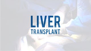 Liver Transplant Surgery - UT Southwestern Medical Center - 2020