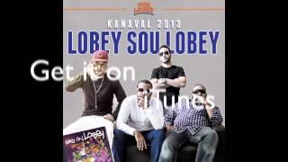 Team Lobey - Lobey sou Lobey KANAVAL 2013