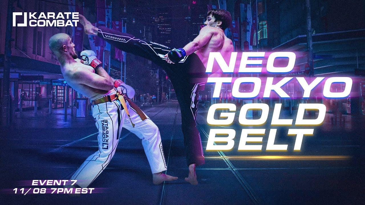Karate Combat: Episode 07 - Neo Tokyo