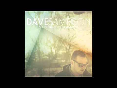 Dave Sampson - No Pressure , No Diamonds