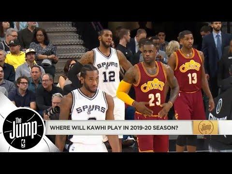 Where will Kawhi Leonard play in 2019/20? | The Jump | ESPN