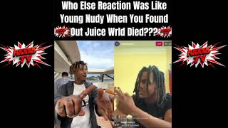 Young Nudy Finds Out Juice Wrld Died On His Ig Live & This Was His Reaction!!