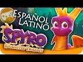 SPYRO REIGNITED TRILOGY EN ESPAÑOL LATINO 20 min de Gameplay EpsilonGamex