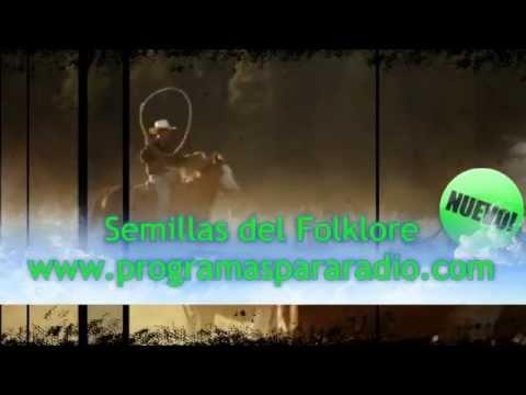 programa enlatado para radio SEMILLAS DEL FOLKLORE