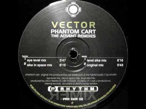 Vector - Phantom Cart (Eye Level Remix)