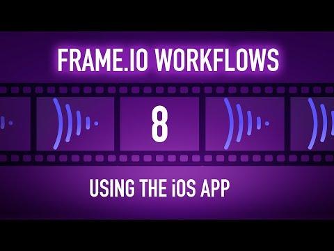 Frame.io Complete Training: Using the iOS App