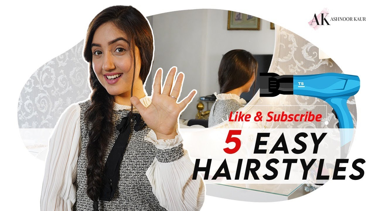 5 Easy Daily Hairstyles | No Heat | Ashnoor Kaur