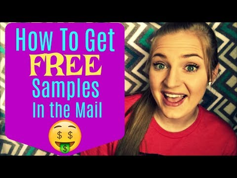How to Get FREE Samples in the Mail! 2017