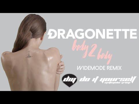Клип Dragonette - Body 2 Body (Widemode remix)