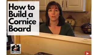 How To Diy Build A Cornice Board - Hip Chicks Part 1