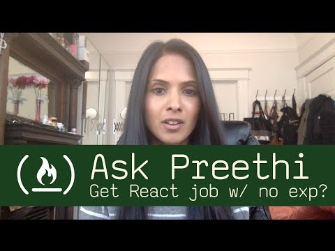 Getting first React job without experience - Ask Preethi
