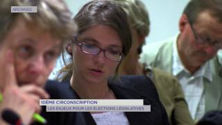 10e circonscription : les enjeux de l'élection législative