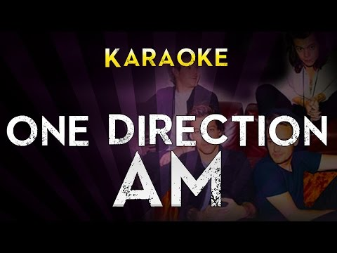 One Direction - AM | Official Karaoke Instrumental Lyrics Cover Sing Along
